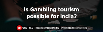 is-gambling-tourism-possible-for-india